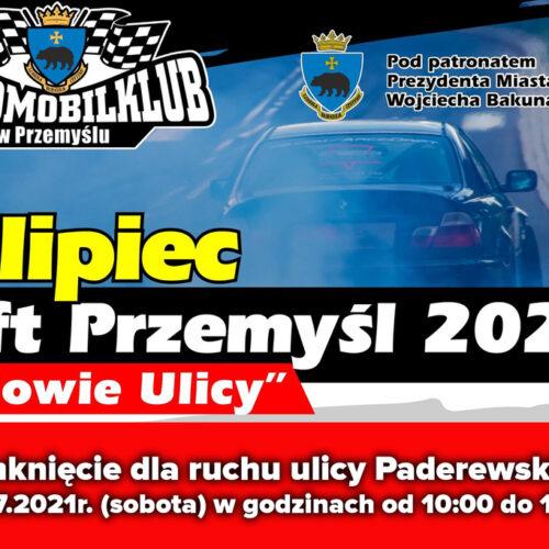 Drift Przemyśl 2021 – Królowie Ulicy – utrudnienia w ruchu!